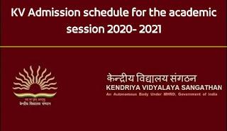 Kendriya Vidyalayas School Admission Schedule 2021