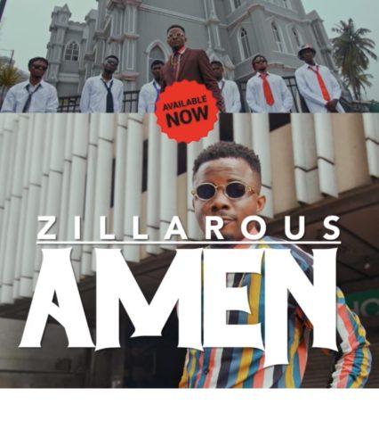 """[Video + Audio] Zillarous – """"Amen"""" #Arewapublisize"""