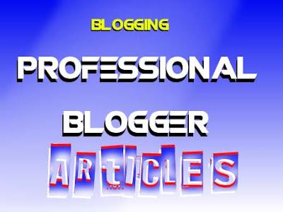 هل تريد أن تكون مدون محترف Do you want to be a professional blogger