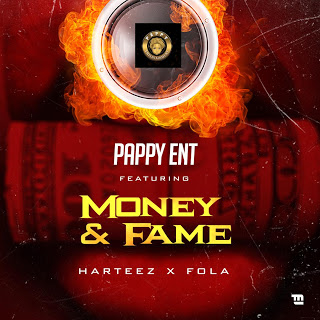 Pappy Ent Ft Harteez x Fola