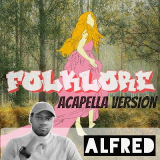 Folklore (Acapella Version) : Rap Music Album By Alfred