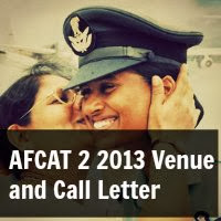 AFCAT 2 2013 Venue and