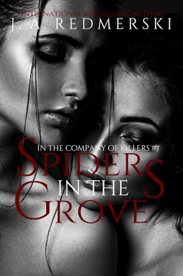 """Spiders In The Grove"" - Saga In The Company Of Killers #07 - J.A. Redmerski"