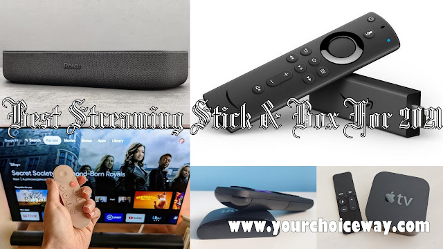 Best Streaming Stick & Box For 2021 - Your Choice Way
