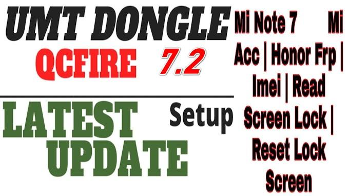 UMT Tool Pro V7.2 Dongle Setup UMT QCFire latest All version