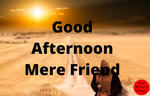 good afternoon wishes for her