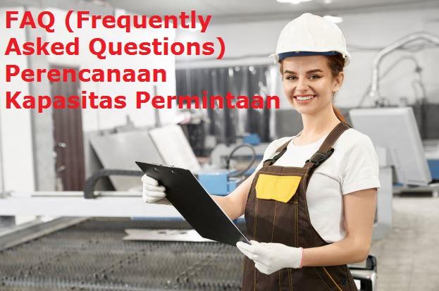 Daftar Pertanyaan Seputar Perencanaan Kapasitas Permintaan