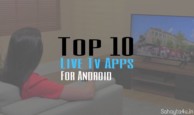 10 Free live tv streaming Apps for watch tv channel in android