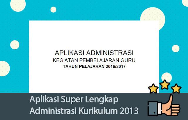 Aplikasi Super Lengkap Administrasi Kurikulum 2013 SMP