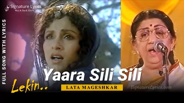 Yaara Sili Sili Lyrics - Lata Mangeshkar   LEKIN - Ft Vinod Khanna, Dimple Kapadia