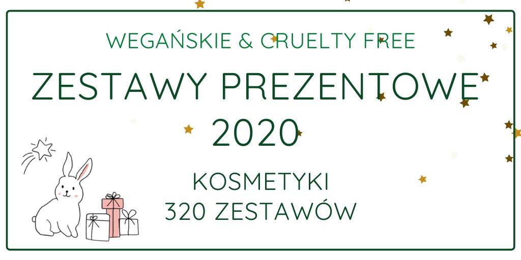 WEGAŃSKIE & CRUELTY FREE ZESTAWY PREZENTOWE 2020 - KOSMETYKI