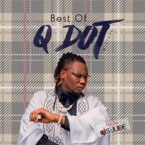 Mixtape: Dj S-Jude Best Of Qdot Mixtape 2019 @qdot_alagbe