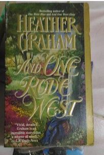And One Rode West by Heather Graham Bekas
