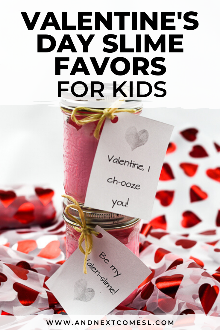 Valentine slime favors with free printable Valentine slime labels