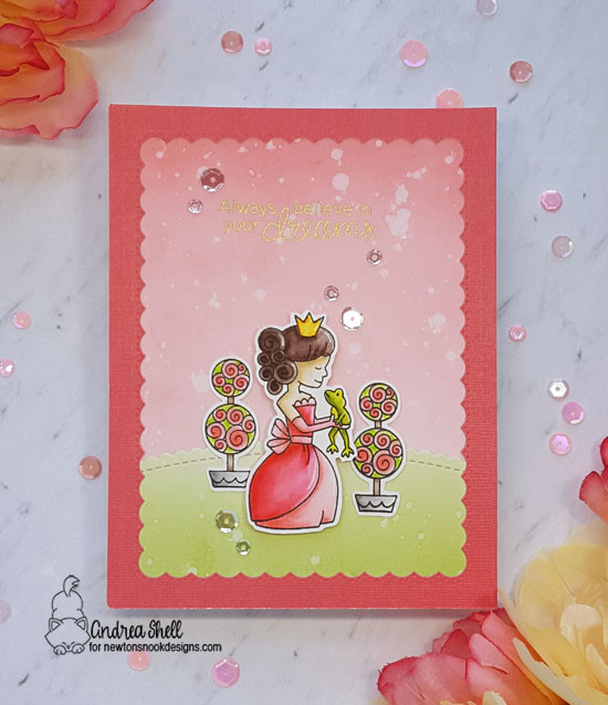 Always Believe in Your Dreams by Andrea features Once Upon a Princess by Newton's Nook Designs; #newtonsnook