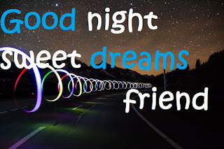 good night sweet dreams my friends images