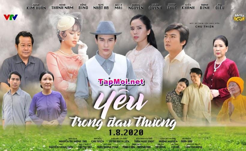 Yêu Trong Đau Thương Tập 19 VTV3  Phim Việt Nam (2020)