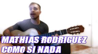 Mathias Rodriguez - Como si nada (Acústico)