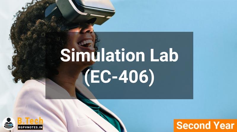 Simulation Lab (EC-406) B.Tech RGPV notes AICTE flexible curricula