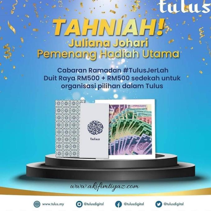Tahniah! KakYa Pemenang Hadiah Utama Cabaran Ramadan #TulusJerLah!