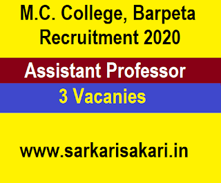 M.C. College, Barpeta Recruitment 2020 -Apply For Assistant Professor Post