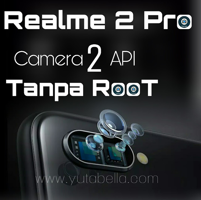 Camera2 API Realme 2 Pro Tanpa Root