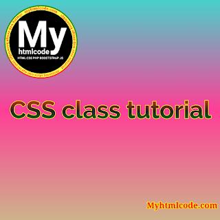 CSS class tutorial