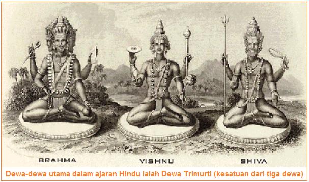 Dewa-dewa utama dalam ajaran Hindu ialah Dewa Trimurti (kesatuan dari tiga dewa)