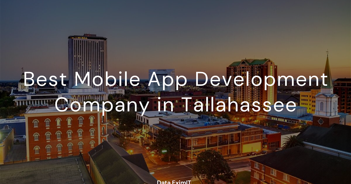 Best Mobile App Development Company in Tallahassee