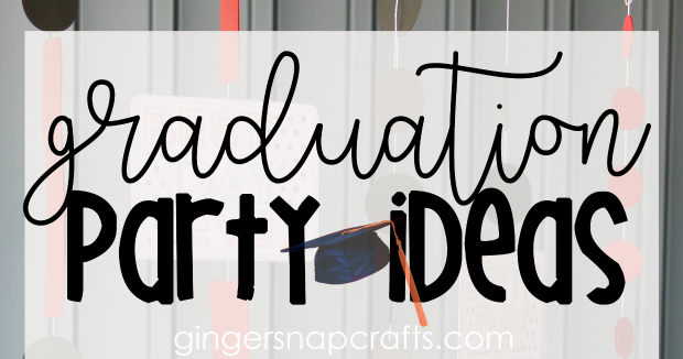 Ginger Snap Crafts: DIY Graduation Party Ideas with Cricut