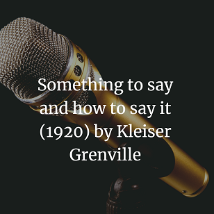 Something to say and how to say it