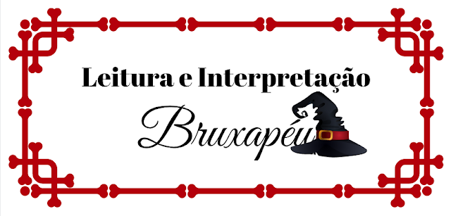 """Atividade de leitura e interpretação de texto, indicada a alunos do terceiro ano do ensino fundamental, baseado no texto """"Bruxapéu"""" de Lia Zatz."""