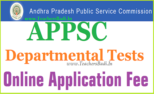 APPSC,Departmental Tests,Online Application Fee