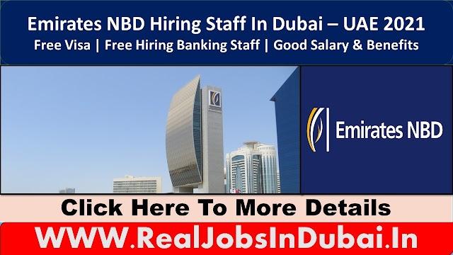 Emirates NBD Hiring Staff In Dubai  UAE 2021