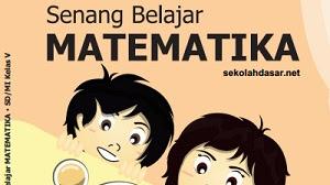 Kunci Jawaban Buku Senang Belajar Matematika Kelas 5 Kurikulum 2013 Revisi 2018 Halaman 169 170 171 172 Kunci Soal Matematika