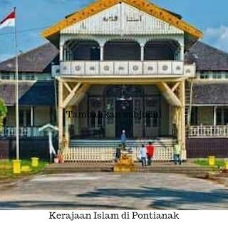 Kerajaan Islam di Pontianak