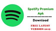 Spotify Premium APK v8.5.14.752 (No Root) Latest Version Free Download 2019