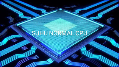 Suhu Normal CPU