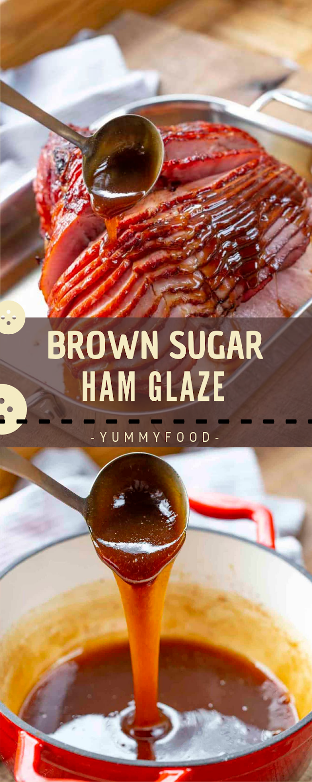 BROWN Sugars HAM GLAZE