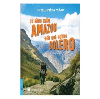 Từ Rừng Thẳm Amazon Đến Quê Hương Bolero ebook PDF-EPUB-AWZ3-PRC-MOBI