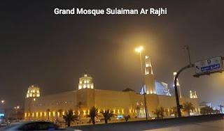 Sulaiman Al Rajhi grand mosque