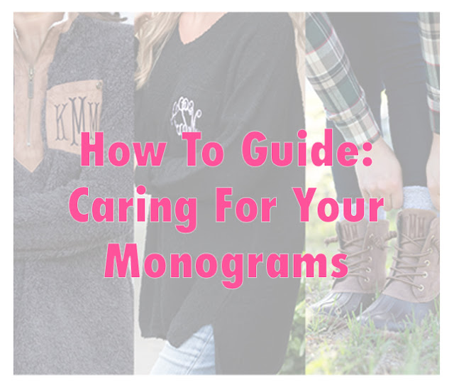How to Care For Your Monograms
