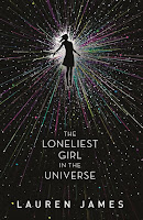 The Loneliest Girl in the Universe by Lauren James book cover and review