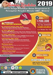 Seminar Kesehatan 2019 Peran Tenaga Kesehatan Dalam Pengendalian dan Pencegahan Penyakit Menular DBD-Malaria
