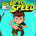 Ben 10 Up to Speed ( Cartoon Network ) Android / iOS Game