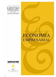 Colecao Gestao Empresarial - FAE - Economia empresarial