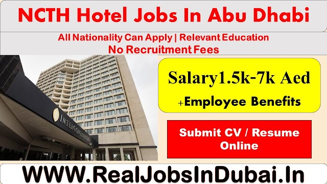 Hotel Jobs In Abu Dhabi NCTH New Vacancies - 2020