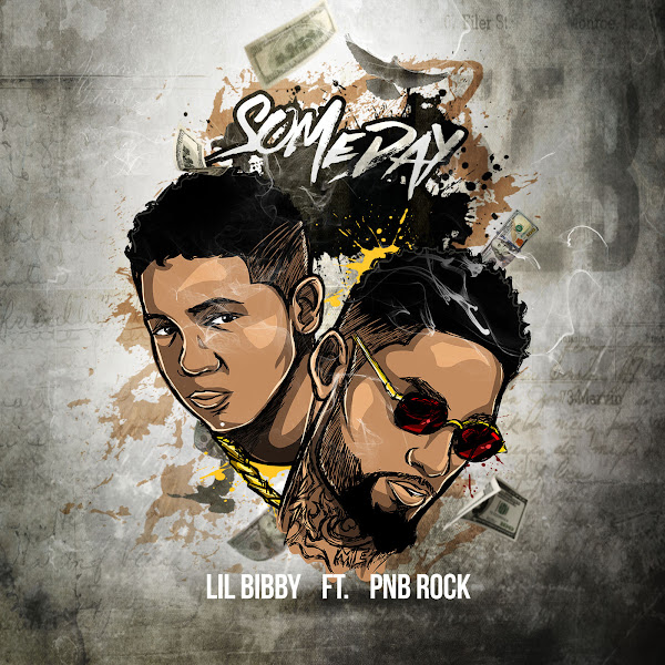 Lil Bibby - Someday (feat. PnB Rock) - Single Cover