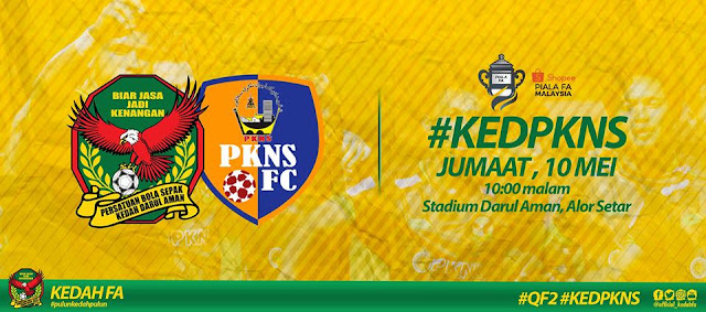 Live Streaming Kedah vs PKNS FC Piala Fa 10.5.2019