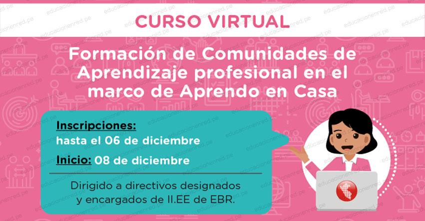PERUEDUCA: Curso Virtual «Formación de Comunidades de Aprendizaje Profesional en el marco de Aprendo en casa» [INSCRIPCIONES HASTA EL 6 DICIEMBRE] www.perueduca.pe